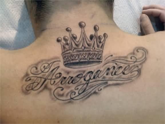 king tattoo lovely king of arrogance on back